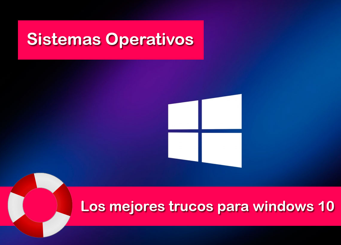mejores trucos para windows 10