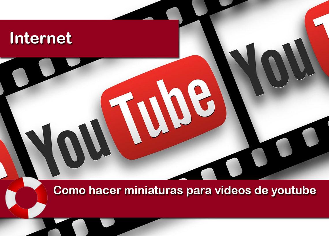 Como hacer miniaturas para videos de youtube