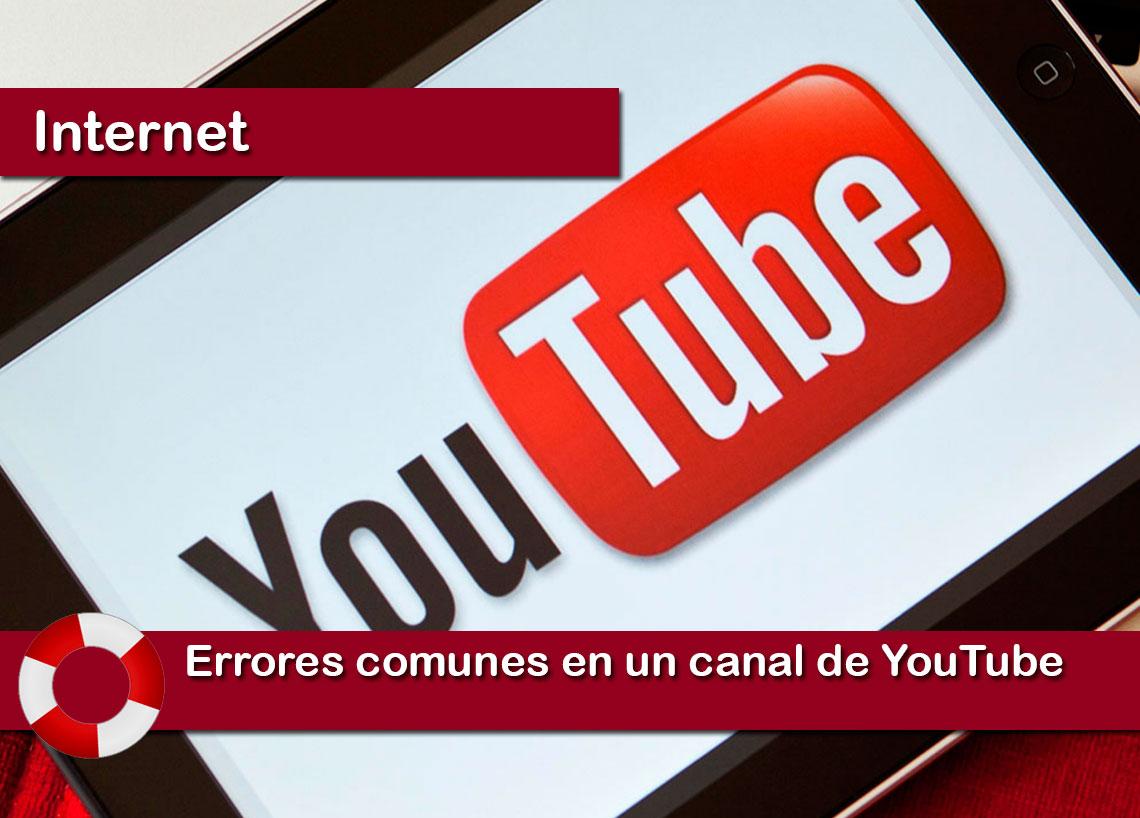 Errores comunes en un canal de youtube